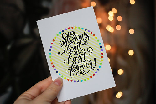 Handmade 'Storms Don't Last Forever!' Notecard and Envelope