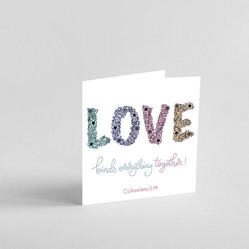 Love Binds Everything Together Handmade Card