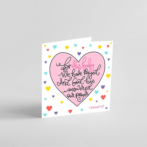 For This Baby We Have Prayed-Handmade Baby Girl Card