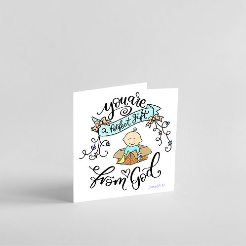 You Are a Perfect Gift From God- Handmade Baby Boy Card