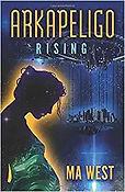 Arkapeligo: Rising book cover