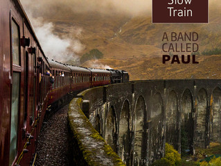 "A Band Called Paul's ""SLOW TRAIN""… arriving at a platform near you in December"