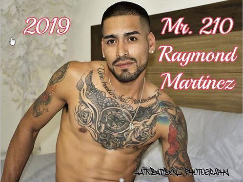 Mr. 210 Raymond Martinez with Free 5X7 Photo