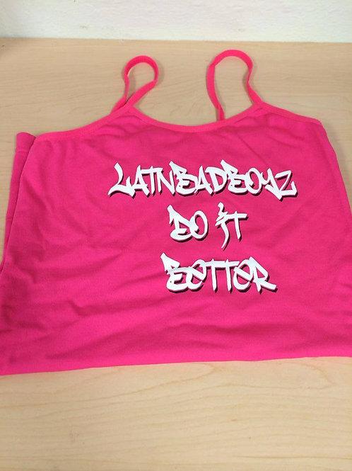 LatnBadBoyz Do Women Straps