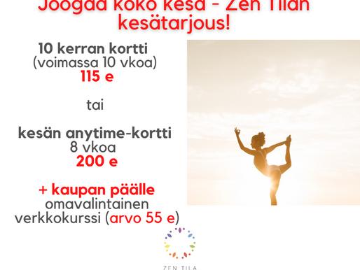 Joogaa koko kesä - Zen Tilan huima KESÄTARJOUS alkaa NYT!