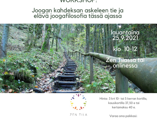 Joogan kahdeksan askeleen tie ja elävä joogafilosofia tässä ajassa - workshop la 25.9.2021 klo 10-12