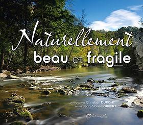 Naturellement beau et fragile