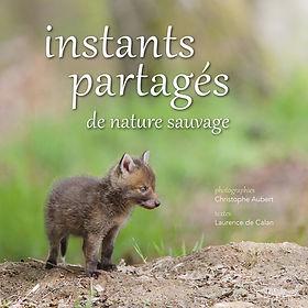 Instants partagés de nature sauvage