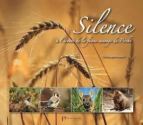 Silence à l'écoute de la faune sauvage du Perche