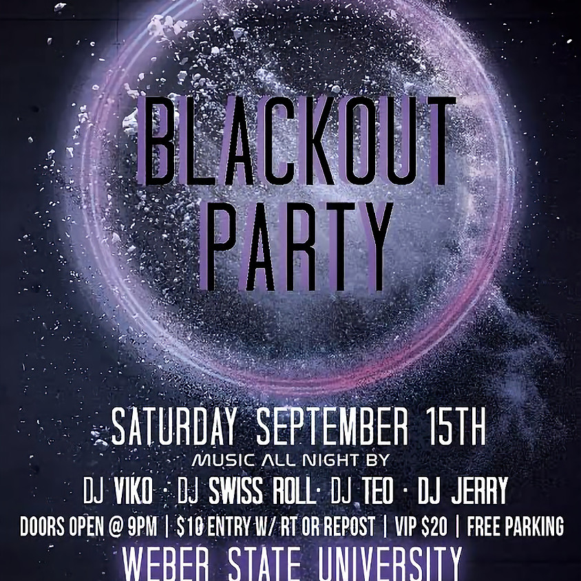 Blackout Party-TICKETS AT DOOR