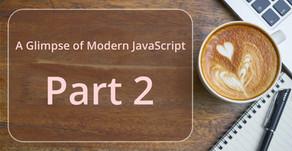 A Glimpse of Modern JavaScript - Part 2