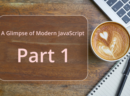 A Glimpse of Modern JavaScript - Part 1