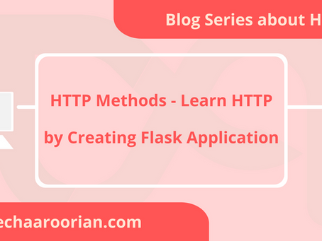 HTTP Methods - Learn HTTP by Creating Flask Application