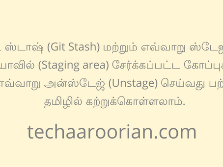 About Git Stash and  Unstage, the  Staged Files - Learn Git in Tamil