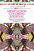Creative Meditation - Meditation Coloring Journal Volume 2 - Amara Honeck