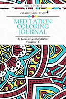 Creative Meditation - Meditation Coloring Journal Volume 1 - Amara Honeck