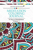 Meditation Coloring Journal Book 1 | Law of Attraction and Manifestation | Tennessee Shaman | Amara Honeck