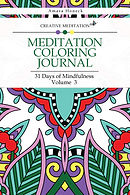 Creative Meditation - Meditation Coloring Journal Volume 3 - Amara Honeck