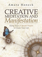 Creative Meditation and Manifestation Book | Law of Attraction and Manifestation | Tennessee Shaman | Amara Honeck