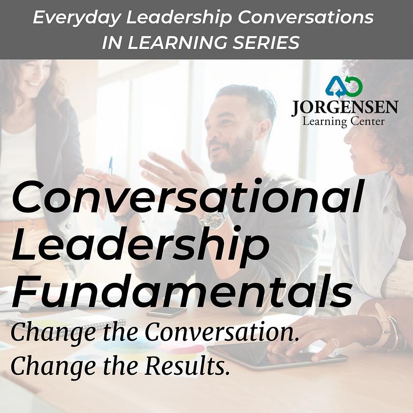 Conversational Leadership Fundamentals - February