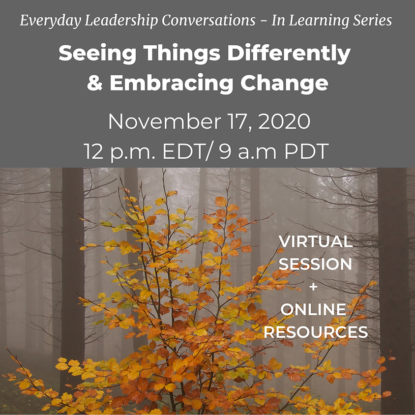 Seeing Things Differently & Embracing Change