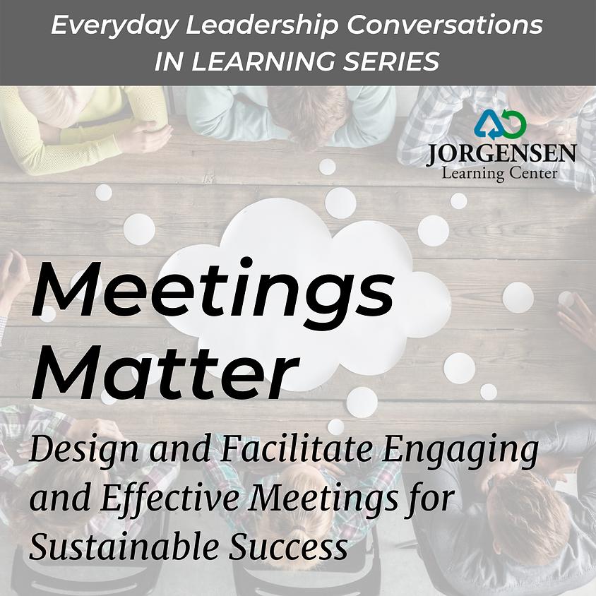 Meetings Matter - January