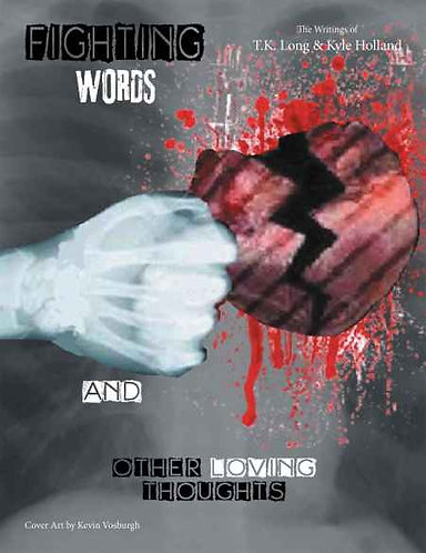 Fighting Words And Other Loving Thoughts Book