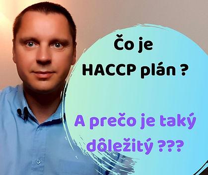 Čo je HACCP plán _ A prečo je taký dôlež