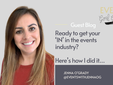 Ready to get your 'IN' in the events industry? Here's how I did it…