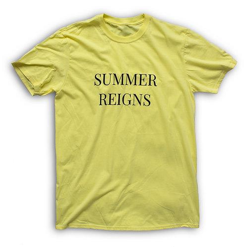 SUMMER REIGNS T-Shirt