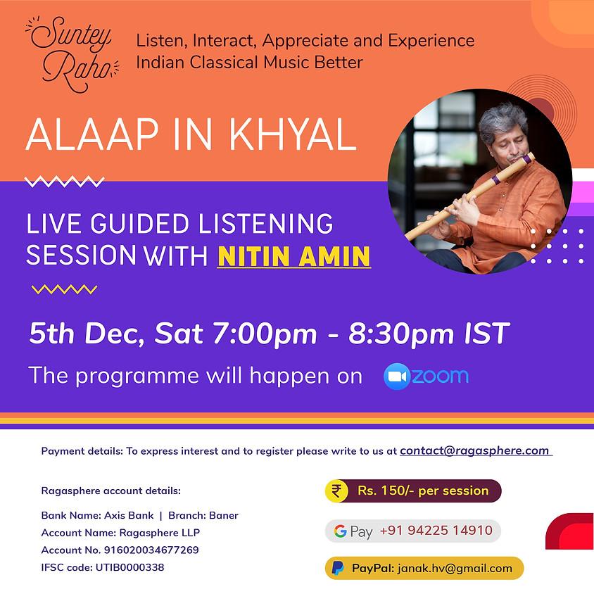 Suntey Raho - Guided Listening Session - 5th Dec 2020