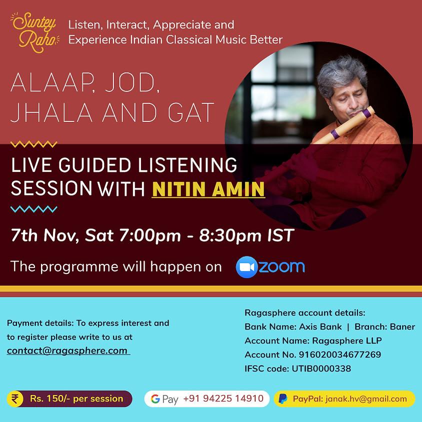 Suntey Raho - Guided Listening Session - 7th Nov 2020