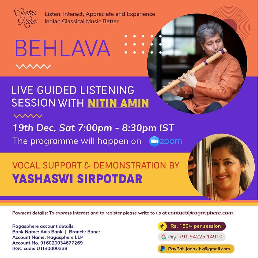 Suntey Raho - Guided Listening Session - 19th Dec 2020