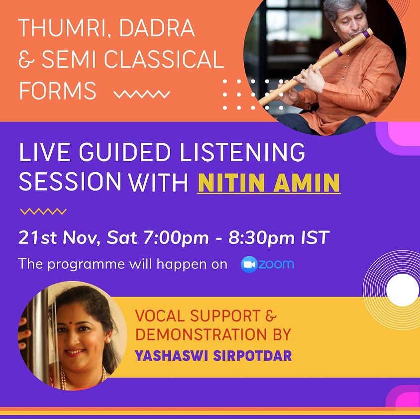 Suntey Raho - Guided Listening Session - 21st Nov 2020