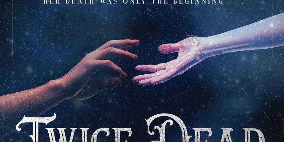 "Caitlin Seal Presents ""Twice Dead"""