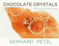 Chocolate art book by Gerhard Petzl: 'Chocolate crystals-the soul of chocolate'
