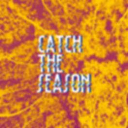 Catch_The_Season.jpg