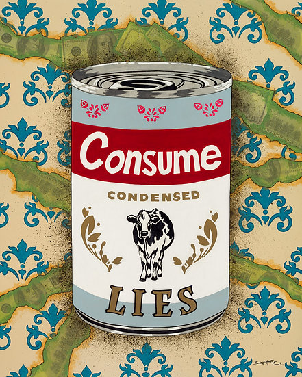 Consume the Lies - Open Edition Print