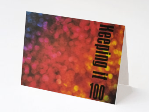Keeping It 100 Note Card