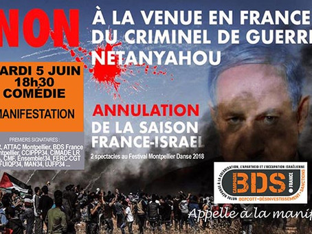 NETANYAHOU DÉGAGE ! MACRON COMPLICE ! ANNULATION DES DEUX SPECTACLES « FRANCE/ISRAËL » DU FESTIVAL M