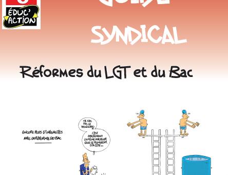 Guide spécial : réformes du LGT et du bac