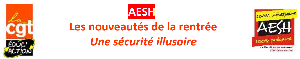 AESH : Les nouveautés de la rentrée, une sécurité illusoire. Ensemble, ne soyons plus ignoré·es !