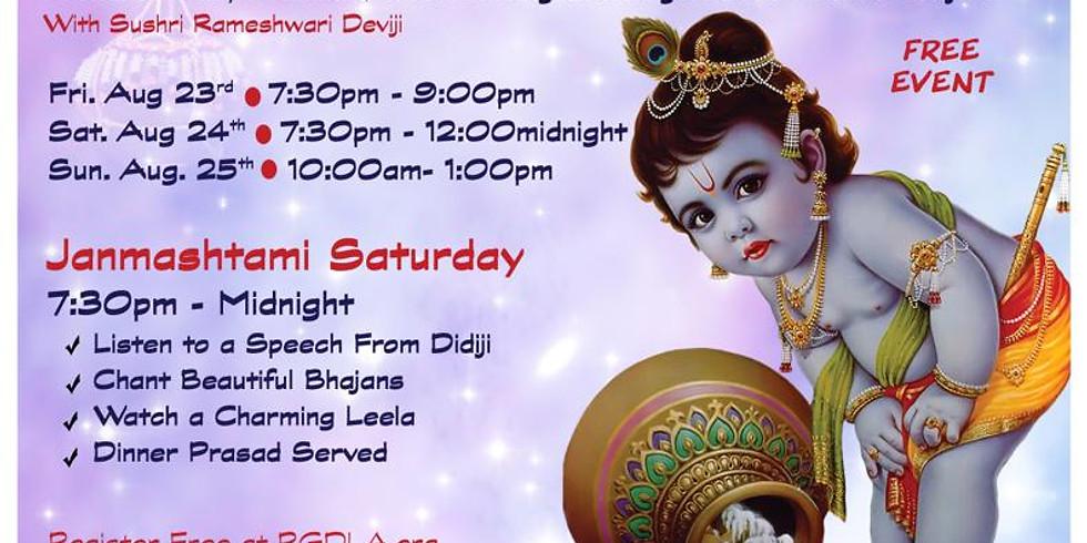 Grand Janmashtmi Celebration with Sushree Rameshwari Devi
