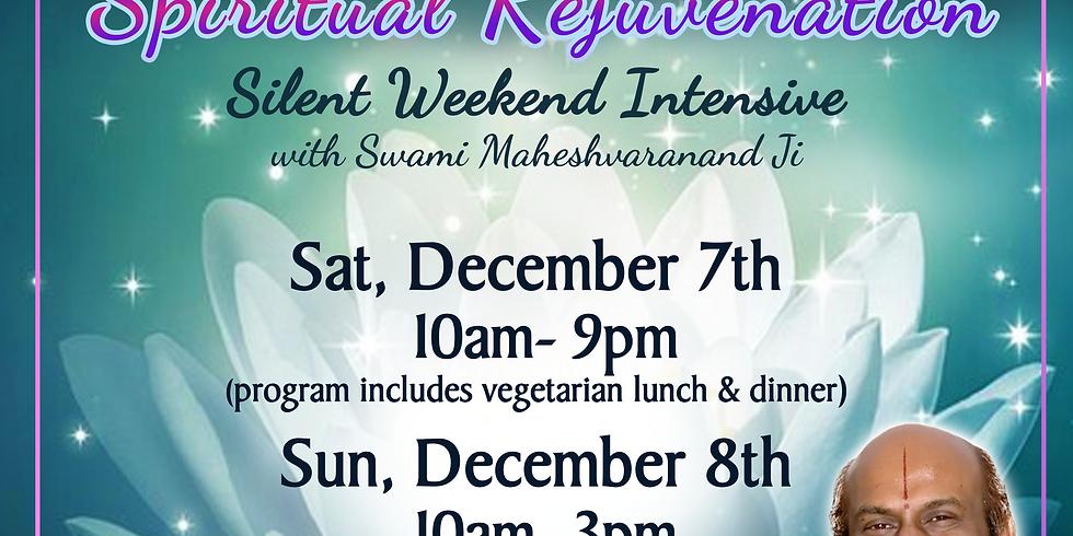 Spiritual Rejuvenation: Silent Weekend Intensive with Swami Maheshvaranand Bhaiya