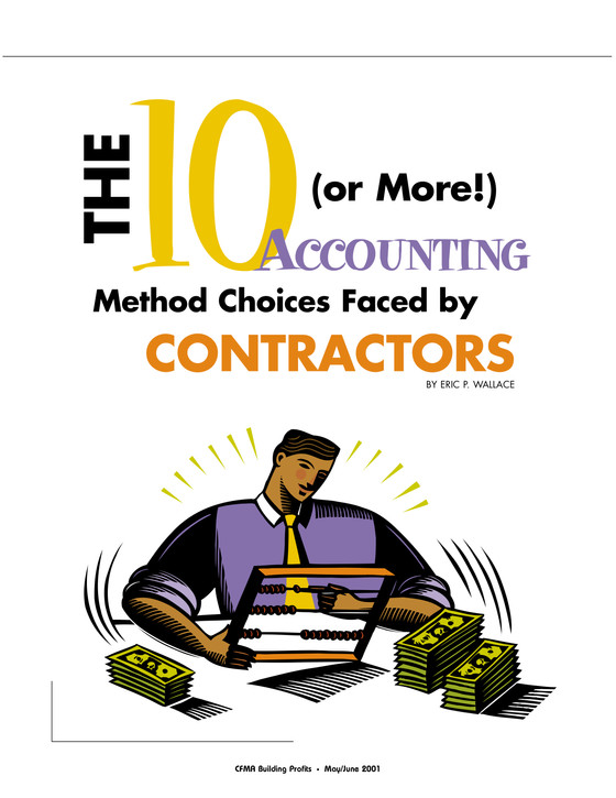 The 10 (or More!) Accounting Method Choices Faced by Contractors