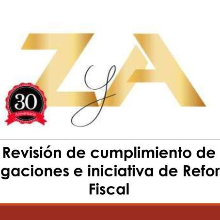 Revisión de cumplimiento de obligaciones e iniciativa de ReformaFiscal