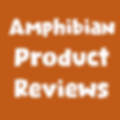 Amphibian Product Reviews.png