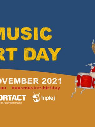 Supporting Australian artists - AusMusic T-Shirt Day 2021 on November 19