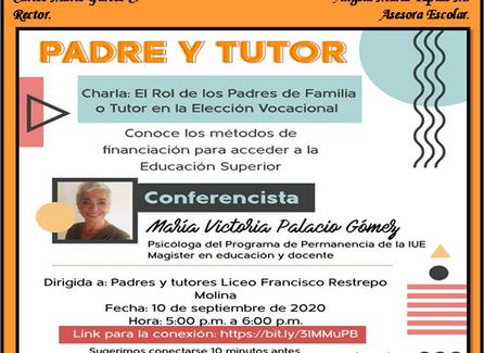 Charla: El Rol de los Padres de Familia o Tutor en la Elección Vocacional, septiembre 10