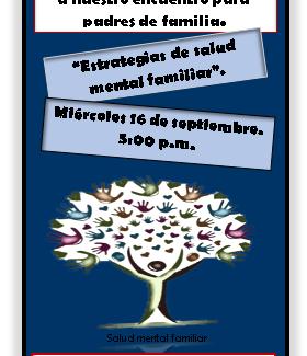 """""""Estrategias de salud mental familiar"""" Acompañamiento Familiar(Escuela de Padres)"""
